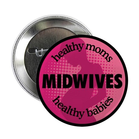 """Midwives 2.25"""" Button (100 pack)"""