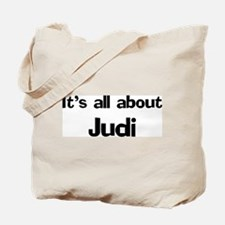It's all about Judi Tote Bag
