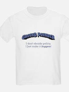 Ground Pounder - Happen T-Shirt