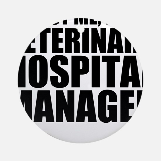 Trust Me, I'm A Veterinary Hospital Manager Ro