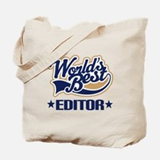 Worlds Best Editor Tote Bag