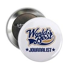 "Worlds Best Journalist 2.25"" Button"