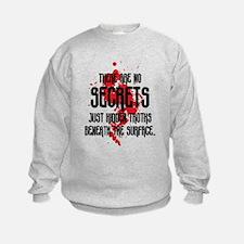 DEXTER: There Are No Secrets Sweatshirt