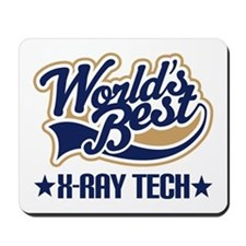 Worlds Best X-Ray Tech Mousepad