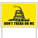 Don't tread on me Yard Signs
