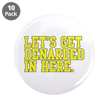 "Denarded 3.5"" Button (10 pack)"
