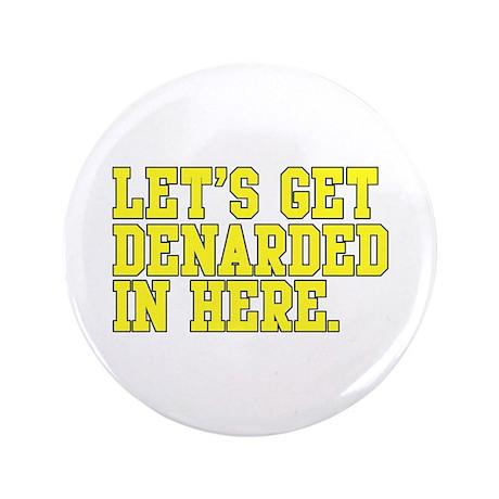 "Denarded 3.5"" Button"