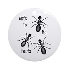 Ants In My Pants Ornament (Round)