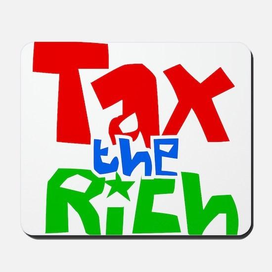 Tax the Rich Mousepad