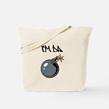 I'm da Bomb Tote Bag