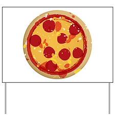 Pizza by Joe Monica Yard Sign