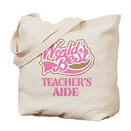 Worlds Best Teachers Aide Tote Bag