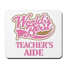 Worlds Best Teachers Aide Mousepad