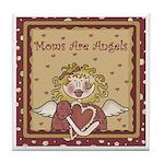 Moms Are Angels Keepsake Tile Coaster