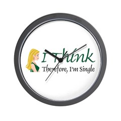 I Think Therefore I'm Single Wall Clock
