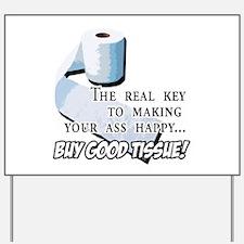 Buy Good Tissue Yard Sign