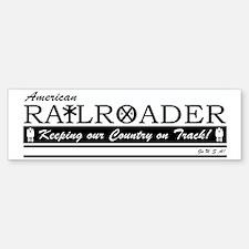 American Railroader Bumper Bumper Sticker