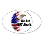 We Are Not Afraid Sticker (Oval)