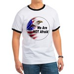 We Are Not Afraid (Front) Ringer T