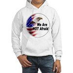 We Are Not Afraid (Front) Hooded Sweatshirt