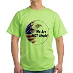We Are Not Afraid (Front) Green T-Shirt
