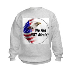 We Are Not Afraid (Front) Sweatshirt