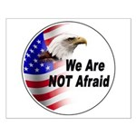 We Are Not Afraid Small Poster
