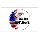 We Are Not Afraid Large Poster