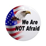 We Are Not Afraid Ornament (Round)