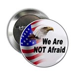 We Are Not Afraid Button