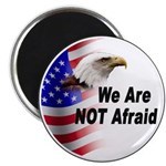 We Are Not Afraid Magnet