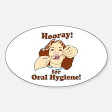 Hooray For Oral Hygiene Decal