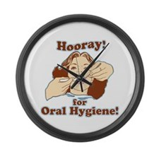Hooray For Oral Hygiene Large Wall Clock