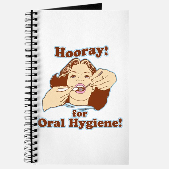 Hooray For Oral Hygiene Journal