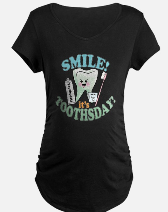 Smile It's Toothsday! T-Shirt