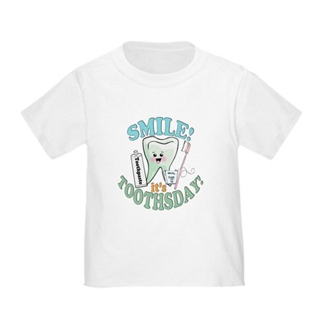 Smile It's Toothsday! Toddler T-Shirt