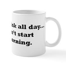 Drink All Day Mug