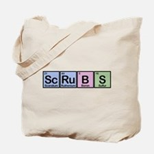 Scrubs made of Elements Tote Bag