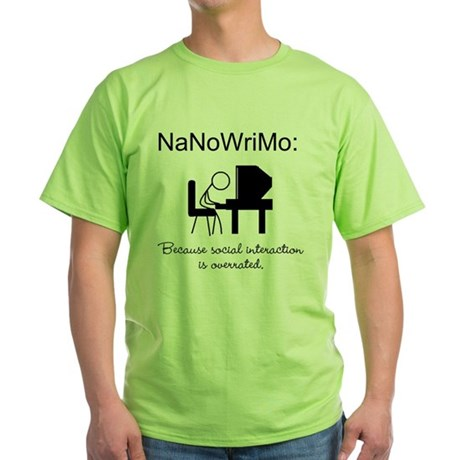 NaNoWriMo Social Interactions Green T-Shirt
