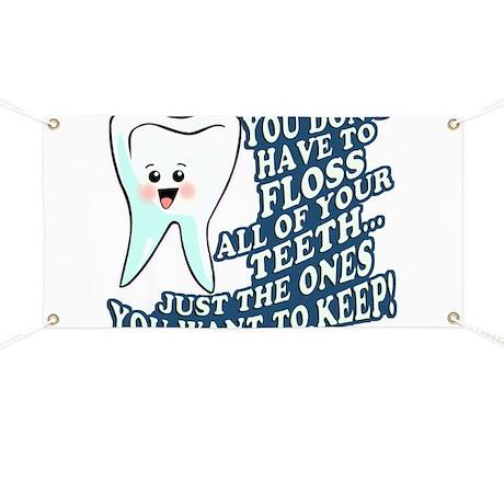 Floss Your Teeth Banner