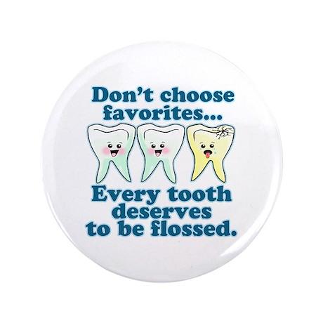 """Funny Dentist Humor 3.5"""" Button"""