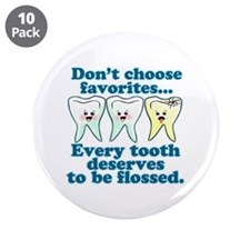 """Funny Dentist Humor 3.5"""" Button (10 pack)"""