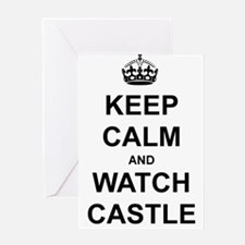 """""""Keep Calm And Watch Castle"""" Greeting Card"""
