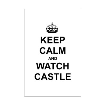 """""""Keep Calm And Watch Castle"""" Mini Poster Print"""