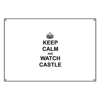 """""""Keep Calm And Watch Castle"""" Banner"""