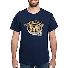 Instant Dentist T-Shirt