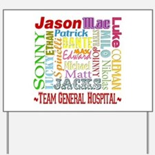 Team General Hospital Yard Sign