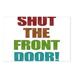 Shut The Front Door Postcards (Package of 8)