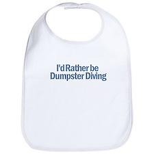 I'd Rather be Dumpster Diving Bib