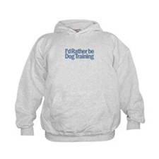 I'd Rather be Dog Training Hoodie